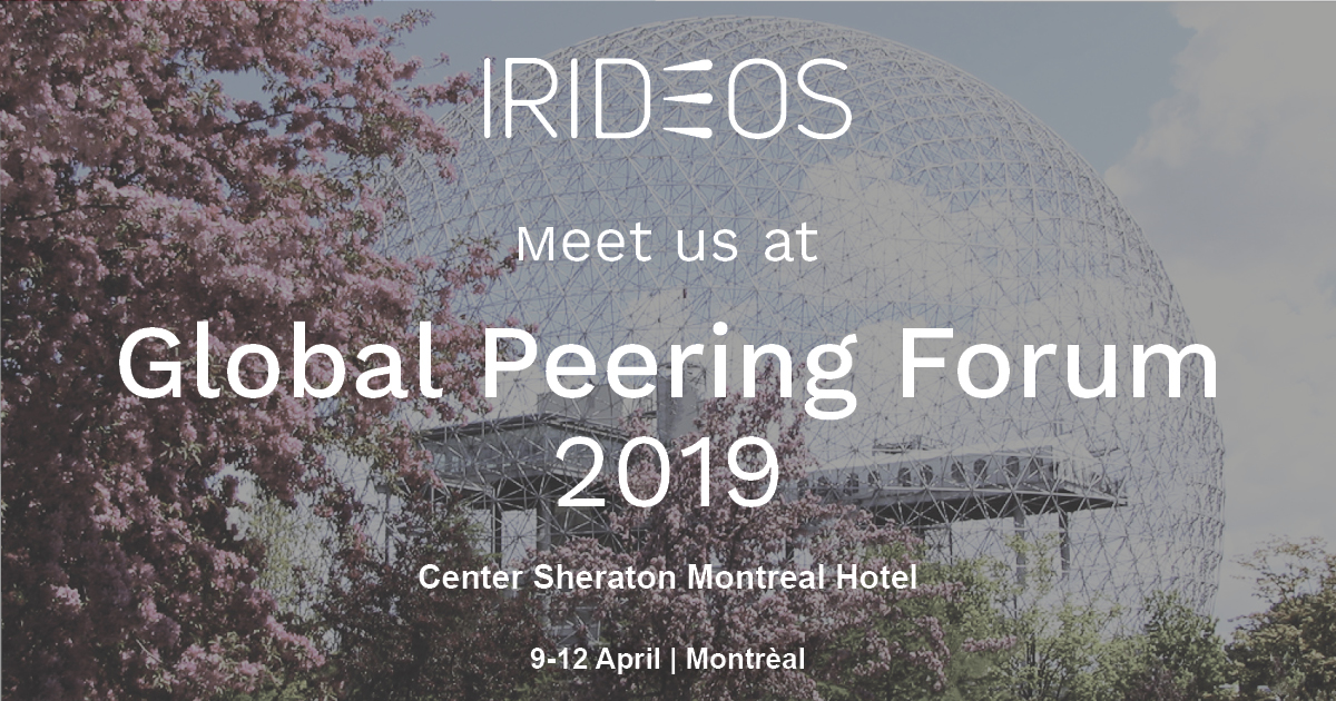 IRIDEOS partecipa @Global Peering Forum 2019